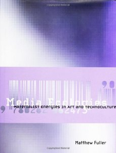 Media Ecologies: Materialist Energies in Art and Technoculture-cover