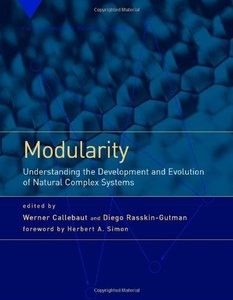 Modularity: Understanding the Development and Evolution of Natural Complex Systems (Hardcover)-cover