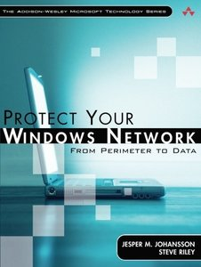 Protect Your Windows Network: From Perimeter to Data (Paperback)-cover