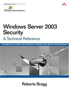 Windows Server 2003 Security : A Technical Reference (Paperback)-cover