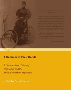 A Hammer in Their Hands: A Documentary History of Technology and the African-American Experience (Hardcover)-cover