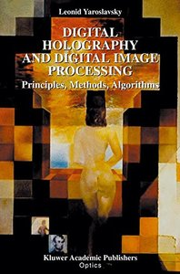 Digital Holography and Digital Image Processing: : Principles, Methods, Algorithms-cover