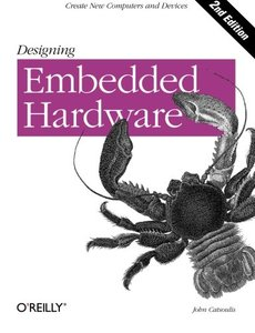 Designing Embedded Hardware, 2/e (Hardcover)-cover