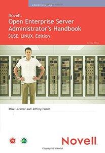 Novell Open Enterprise Server Administrator's Handbook, SUSE LINUX Edition-cover