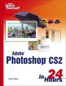 Sams Teach Yourself Adobe Photoshop CS2 in 24 Hours-cover