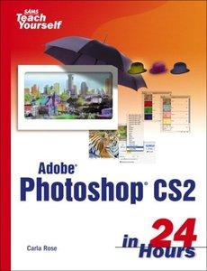 Sams Teach Yourself Adobe Photoshop CS2 in 24 Hours-cover