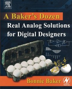 A Baker's Dozen : Real Analog Solutions for Digital Designers-cover