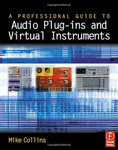 Professional Guide to Audio Plug-ins and Virtual Instruments-cover