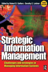 Strategic Information Management: Challenges and Strategies in Managing Information Systems, 3/e-cover