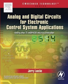 Analog and Digital Circuits for Electronic Control System Applications: Using the TI MSP430 Microcontroller-cover