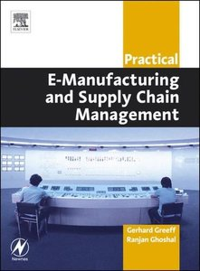 Practical E-Manufacturing and Supply Chain Management-cover