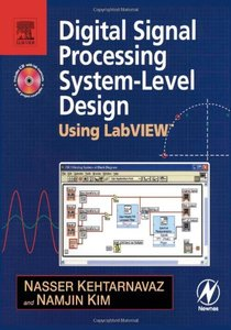 Digital Signal Processing System-Level Design Using LabVIEW-cover