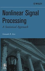 Nonlinear Signal Processing: A Statistical Approach (Hardcover)-cover