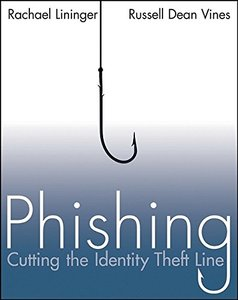 Phishing: Cutting the Identity Theft Line-cover