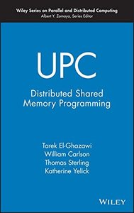 UPC: Distributed Shared-Memory Programming-cover