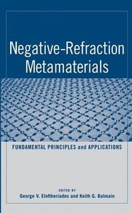 Negative Refraction Metamaterials: Fundamental Principles and Applications-cover