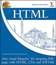 HTML: Your visual blueprint for designing effective Web pages with HTML, CSS, and XHTML-cover