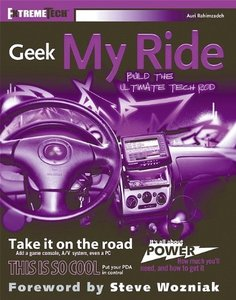 Geek My Ride: Build the Ultimate Tech Rod-cover