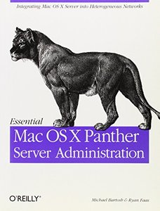 Essential Mac OS X Panther Server Administration (Paperback)-cover
