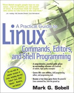 A Practical Guide to Linux Commands, Editors, and Shell Programming-cover