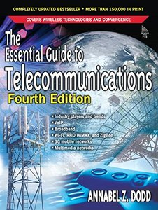 The Essential Guide to Telecommunications, 4/e-cover