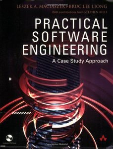 Practical Software Engineering: A Case-Study Approach