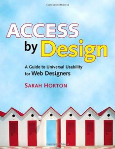 Access by Design : A Guide to Universal Usability for Web Designers-cover