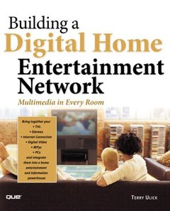 Building a Digital Home Entertainment Network : Multimedia in Every Room-cover