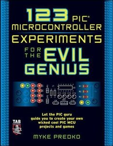 123 PIC Microcontroller Experiments for the Evil Genius-cover