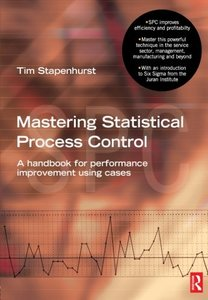 Mastering Statistical Process Control : A Handbook for Performance Improvement Using SPC Cases (Paperback)-cover