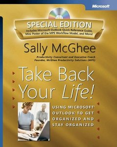 Take Back Your Life! Special Edition: Using Microsoft Outlook to Get Organized and Stay Organized-cover