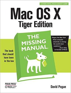 Mac OS X: The Missing Manual, Tiger Edition-cover