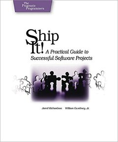 Ship it! A Practical Guide to Successful Software Projects (Paperback)