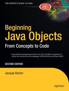 Beginning Java Objects: From Concepts To Code, 2/e (Paperback)-cover