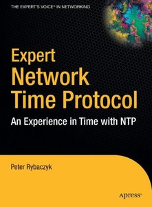 Expert Network Time Protocol: An Experience in Time with NTP (Hardcover)-cover