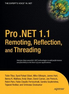 Pro .NET 1.1 Remoting, Reflection, and Threading-cover