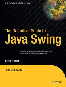 The Definitive Guide to Java Swing, 3/e