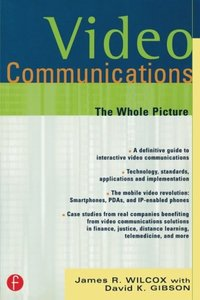 Video Communications: The Whole Picture, 4/e-cover