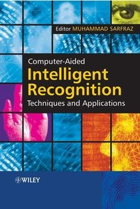 Computer-Aided Intelligent Recognition Techniques and Applications (Hardcover)-cover
