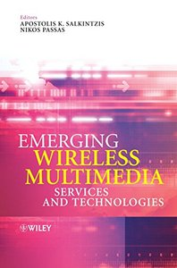 Emerging Wireless Multimedia Services and Technologies-cover
