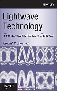 Lightwave Technology: Telecommunication Systems-cover