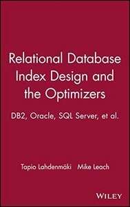 Relational Database Index Design and the Optimizers (Hardcover)-cover