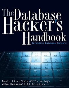 The Database Hacker's Handbook: Defending Database Servers-cover