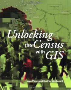 Unlocking the Census with GIS-cover