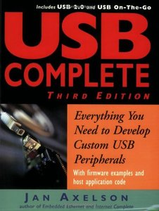USB Complete: Everything You Need to Develop Custom USB Peripherals, 3/e-cover
