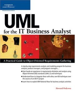 UML for the IT Business Analyst: A Practical Guide to Object-Oriented Requirements Gathering-cover