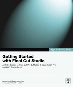 Apple Pro Training Series: Getting Started with Final Cut Studio-cover