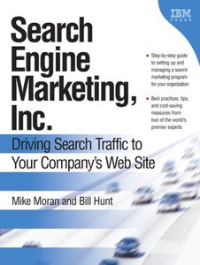 Search Engine Marketing, Inc.: Driving Search Traffic to Your Company's Web Site-cover