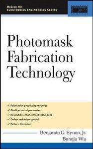 Photomask Fabrication Technology