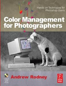 Color Management for Photographers: Hands on Techniques for Photoshop Users (Paperback)-cover